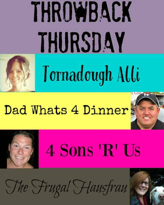 Throwback Thursday Link Party | https://dadwhats4dinner.com/
