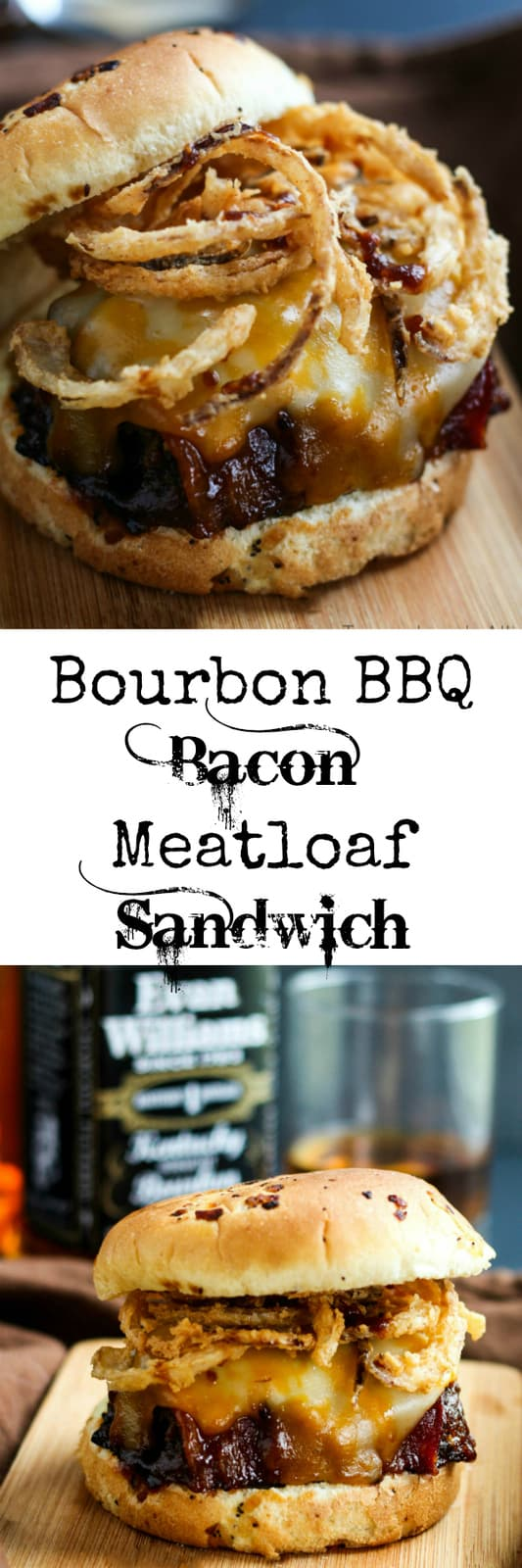 BBQ Bourbon Bacon Meatloaf Sandwich Collage