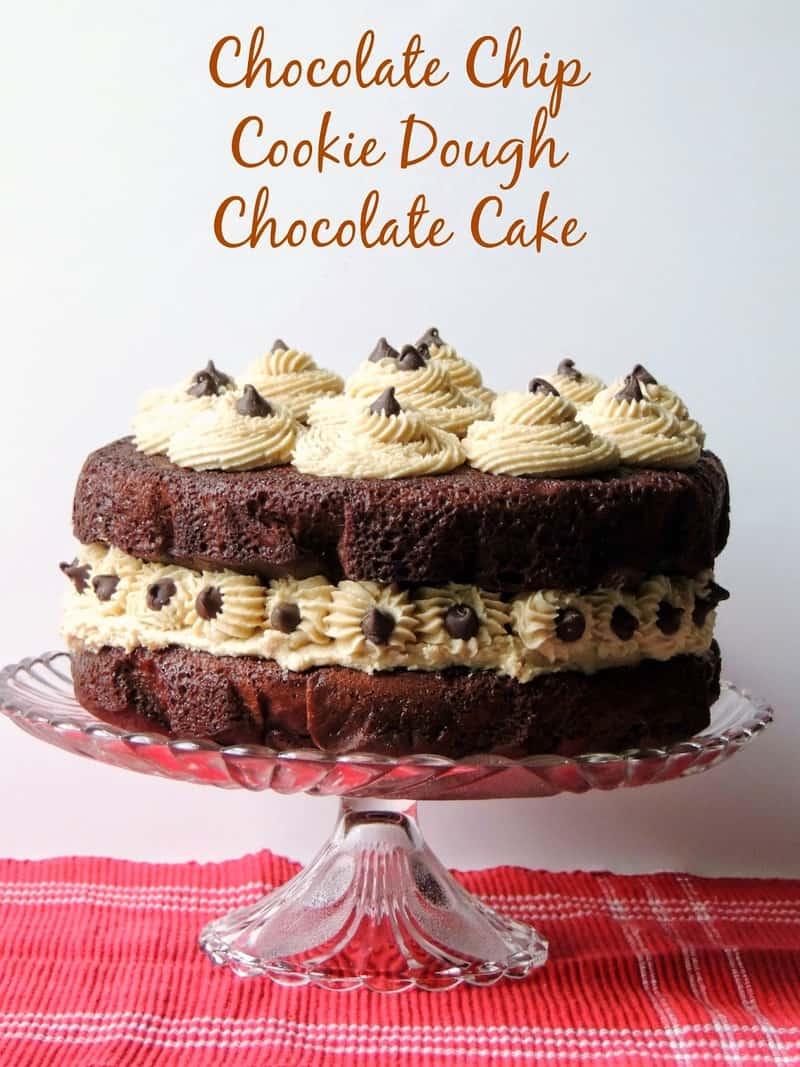 Chocolate Chip Cookie Dough Chocolate Cake