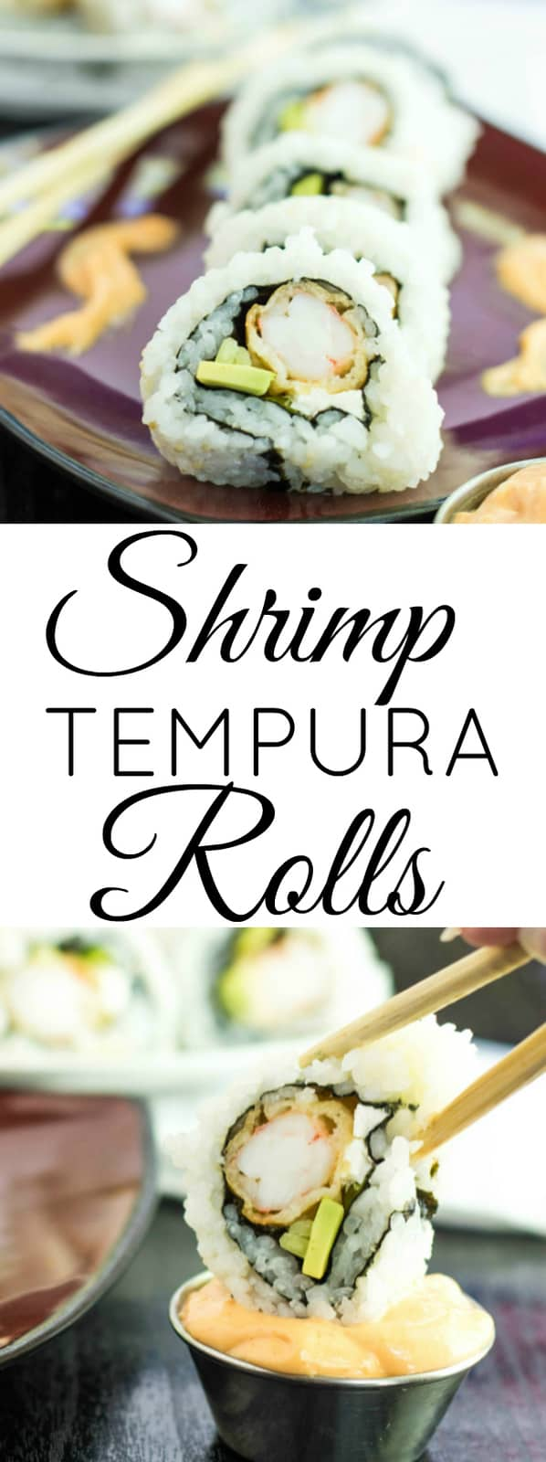 Easy, tasty, delicious and deep-fried! These Shrimp Tempura Rolls are a great addition to any dinner party!
