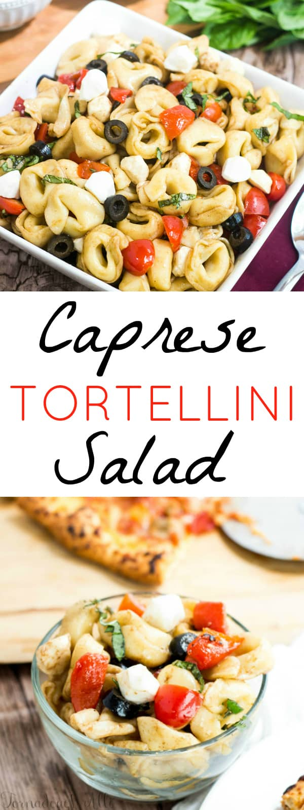 Caprese Tortellini Salad Collage