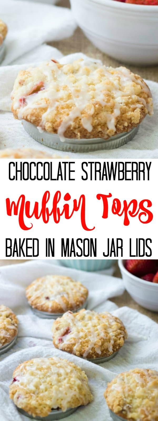 Chocolate Strawberry Muffin Tops in Mason Jar Lids