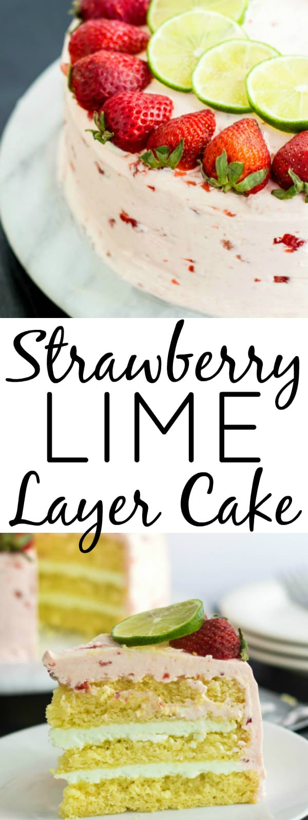 Strawberry Lime Cake Collage