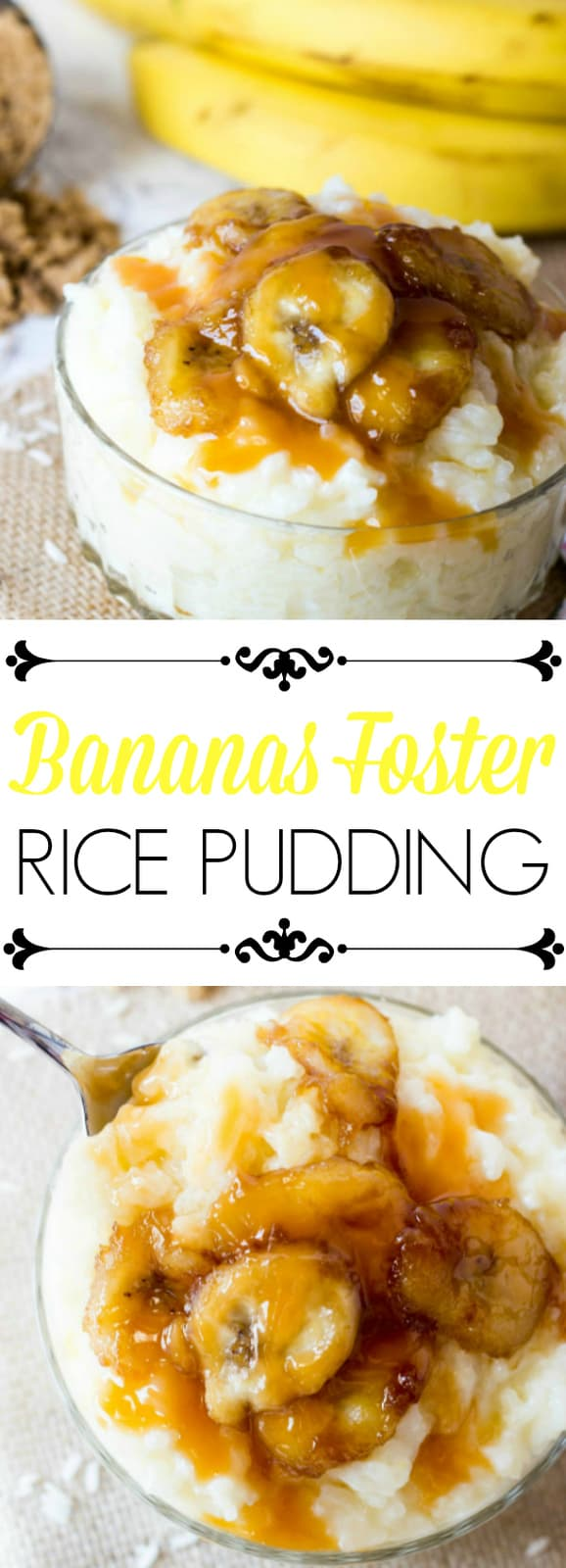 Bananas Foster Rice Pudding pointers image with words in middle