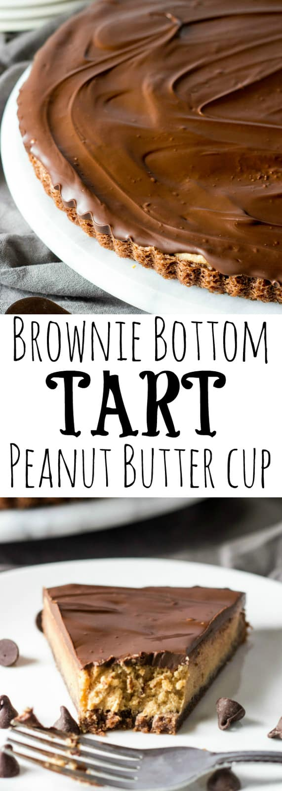 Brown Bottom Peanut Butter Cup Tart collage with words in middle