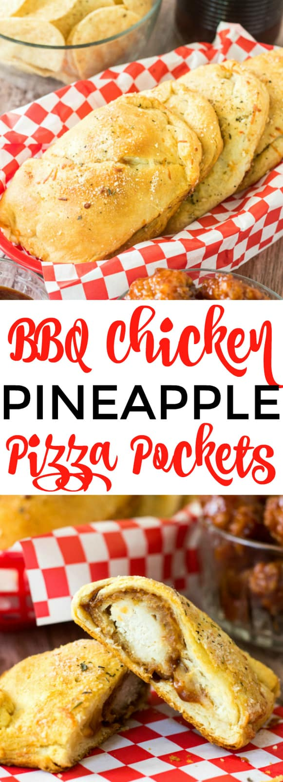 BBQ Chicken Pineapple Pizza Pockets collage with words in center
