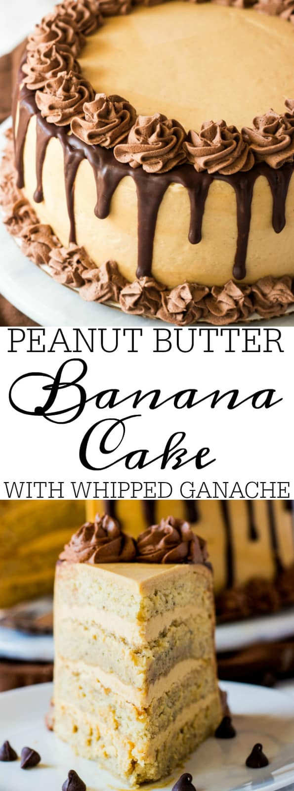 Peanut Butter Banana Cake with Whipped Ganache collage with words in middle