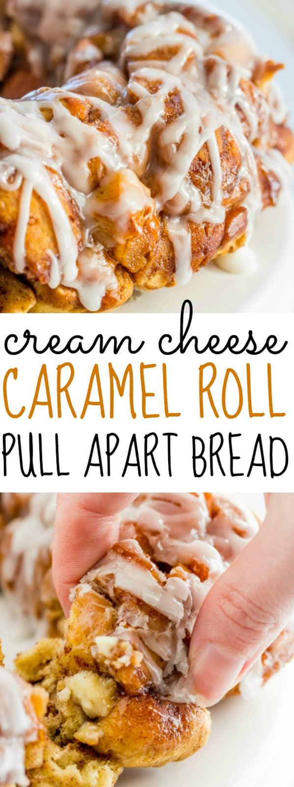 Cream Cheese Caramel Roll Apart Bread