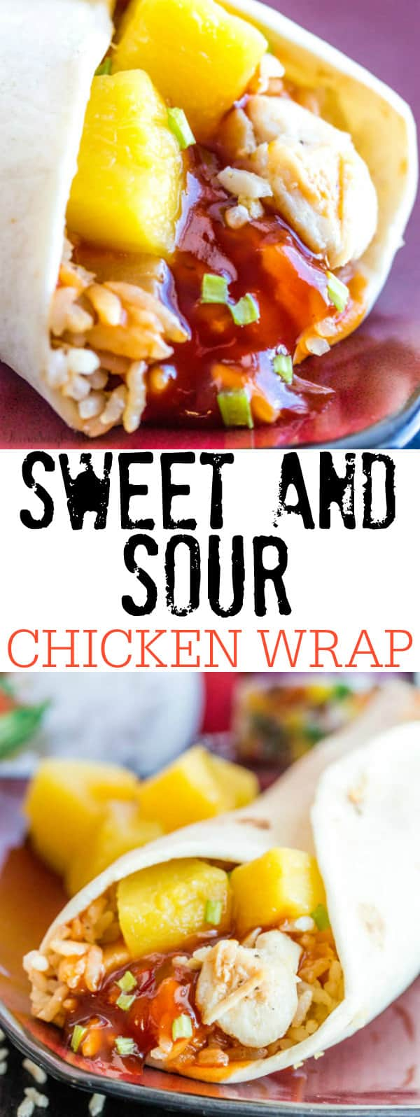 Sweet and Sour Chicken Wrap