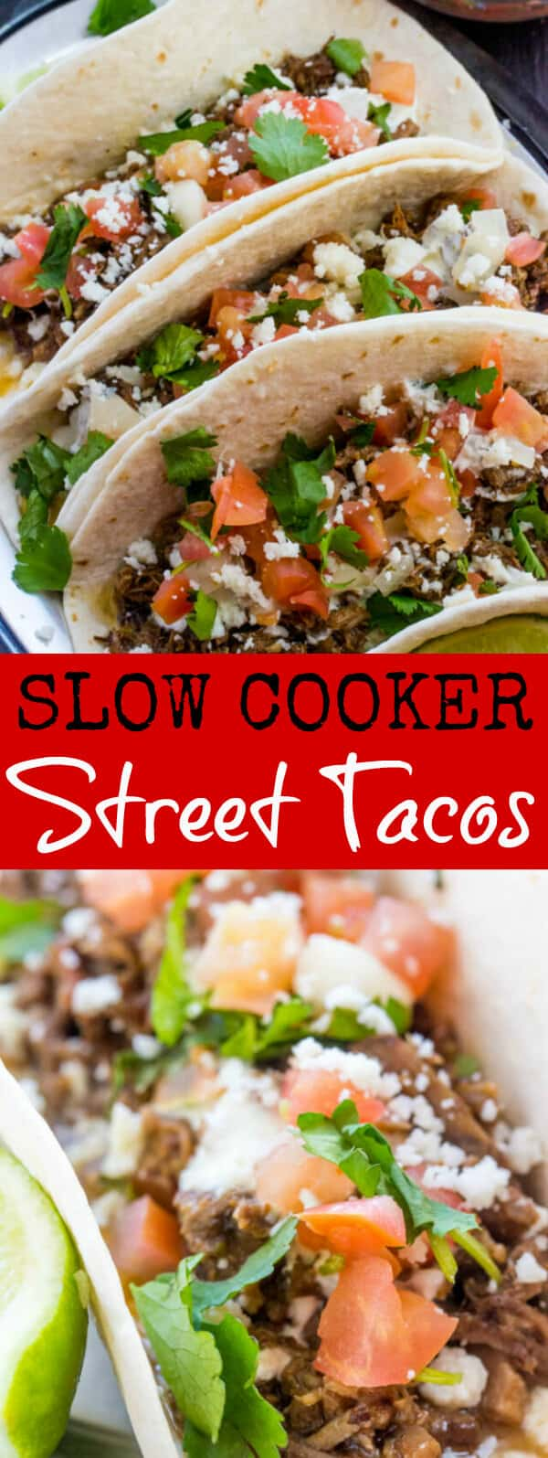 Slow cooked and full of spicy and citrus flavor these Slow Cooker Street Tacos are an easy and tasty Mexican dish that is fix it and forget it! #tacos #slowcooker #crockpot #mexican #recipe