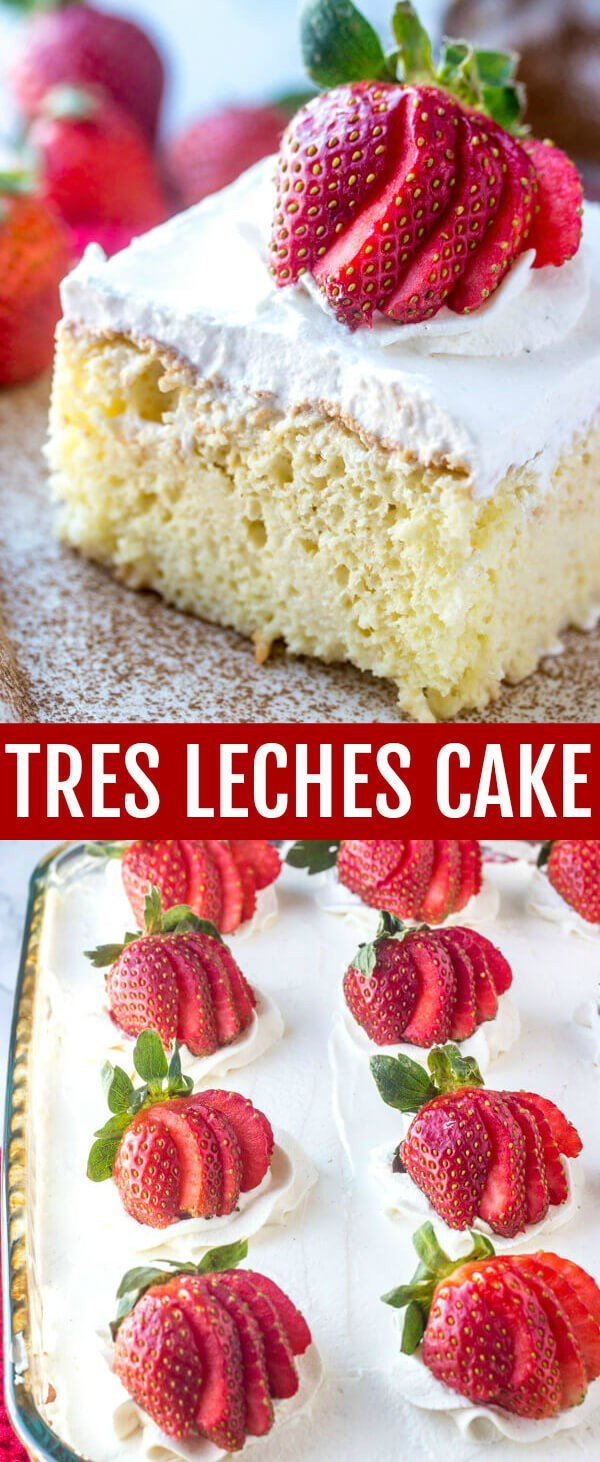 A delicious classic cake this Tres Leches Cake is poked and poured with a three milk mixture making it moist, light and absolutely irresistible! #cake #tresleches #threemilk #strawberries #baking #dessert