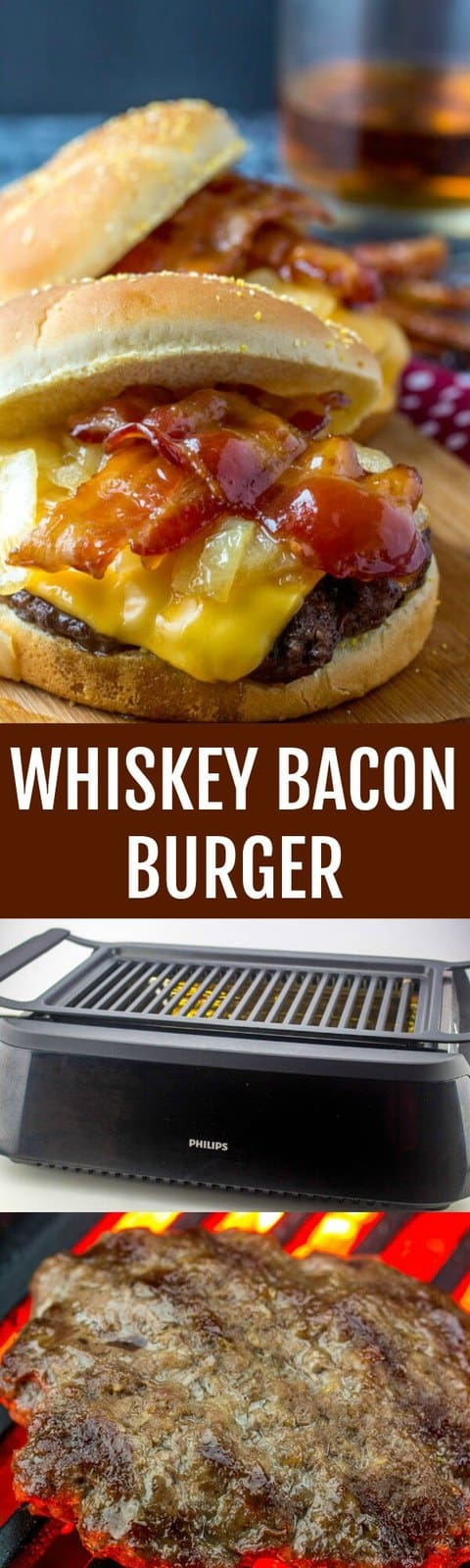 Tender and tasty these Whiskey Bacon Burgers are a quick and easy game day or gilling meal that you will want to make over and over again!