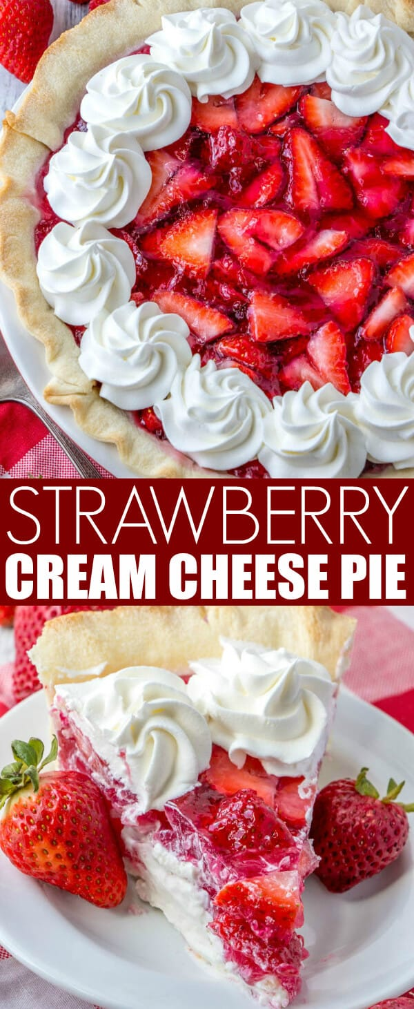 Fresh, creamy and delicious this Strawberry Cream Cheese Pie is a flavorful mixture of strawberries and cheesecake all rolled into one! #pie #strawberry #baked #baking #cheesecake #creamcheese #jello