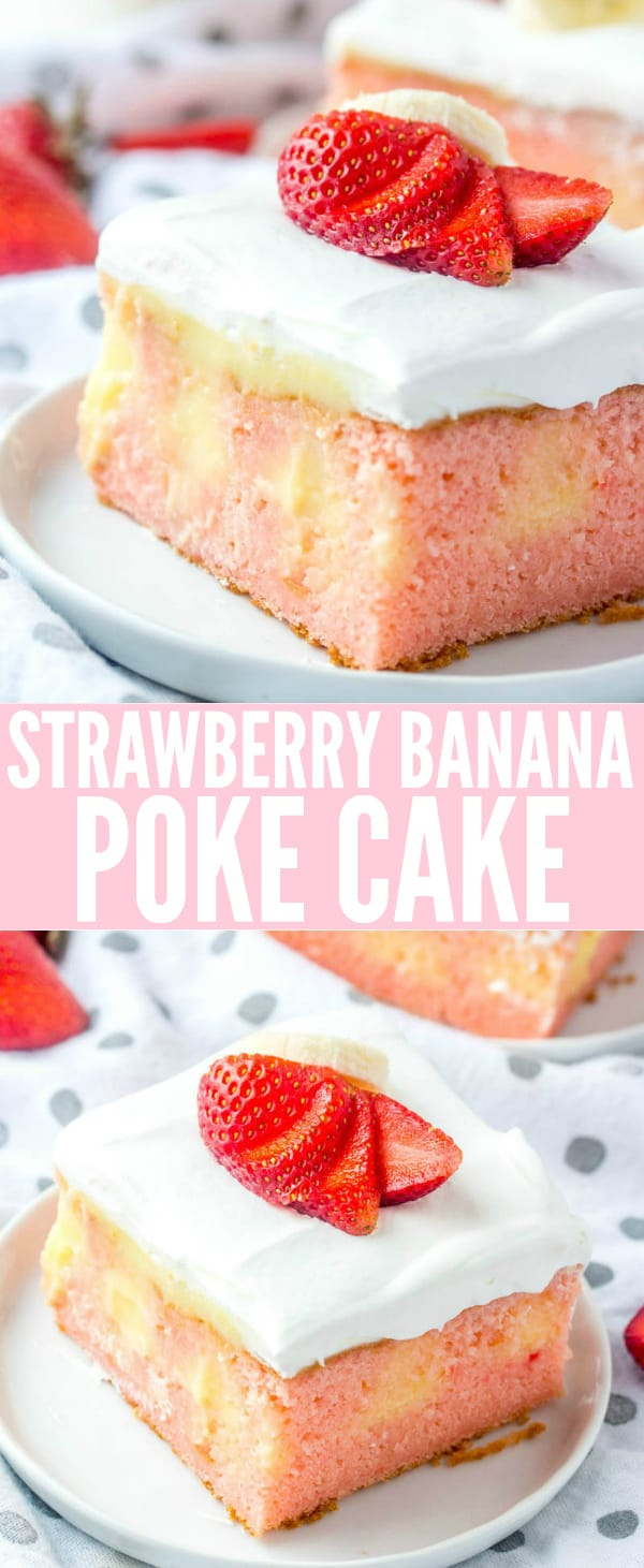 Easy and delicious this Strawberry Banana Poke Cake is a flavorful, fun and unique dessert that combines two iconic flavors into one! #cake #strawberry #pokecake #dessert #strawberry #banana